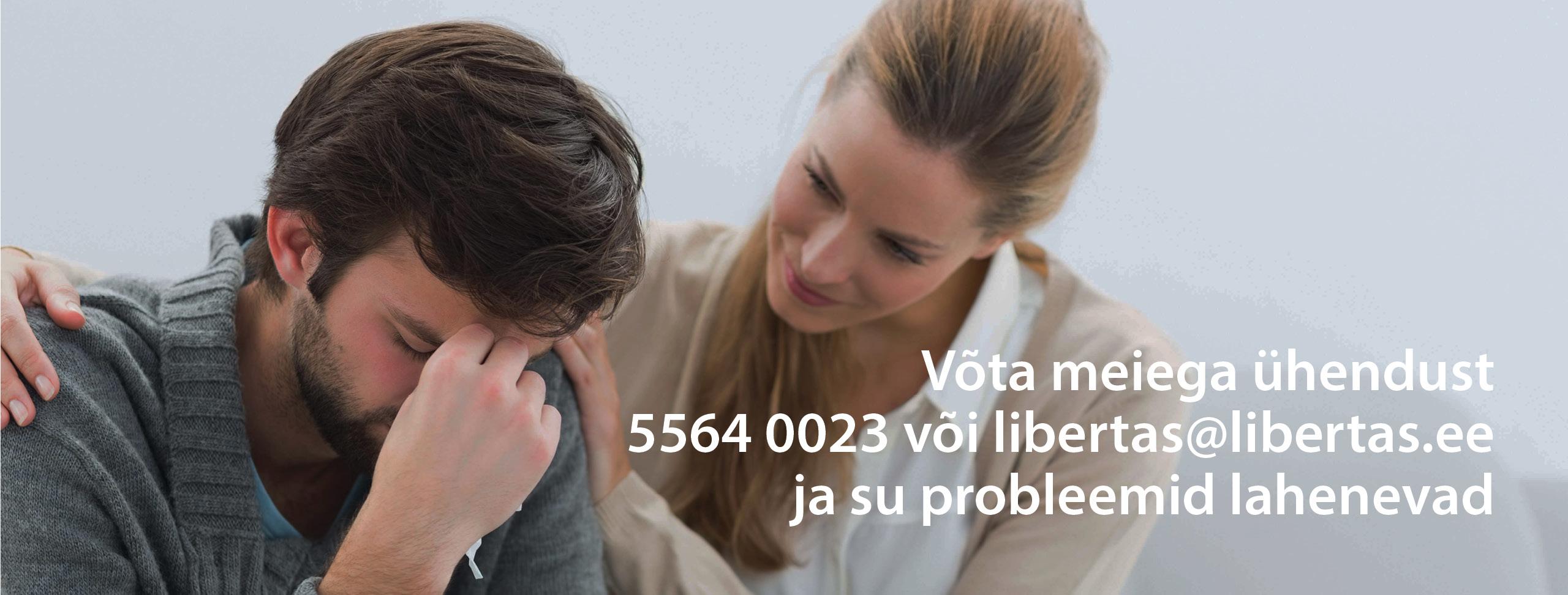 Võta meiega ühendust 5564 0023 või libertas.ee/blogi ja su probleemid lahenevad